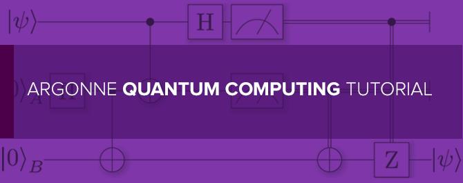 Argonne Quantum Computing Tutorial