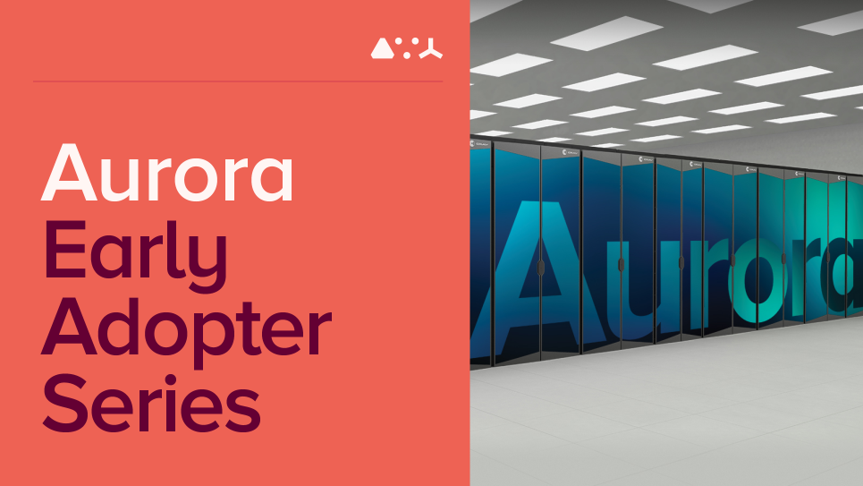 Aurora Early Adopter Series