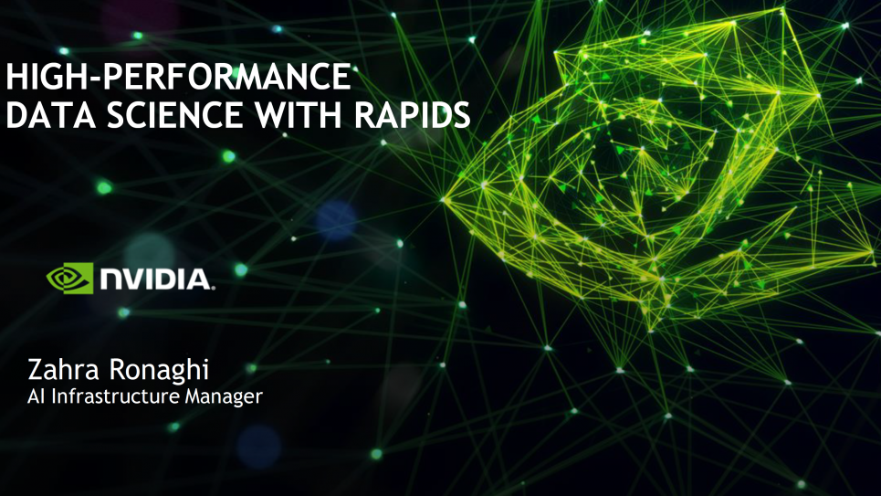 High-Performance Data Science with RAPIDS