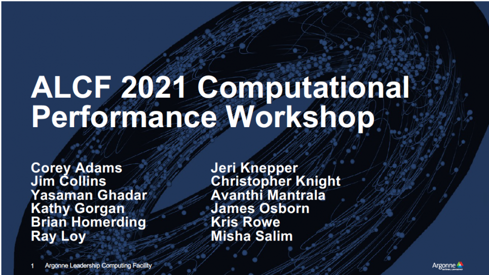2021 ALCF Computational Performance Workshop Overview