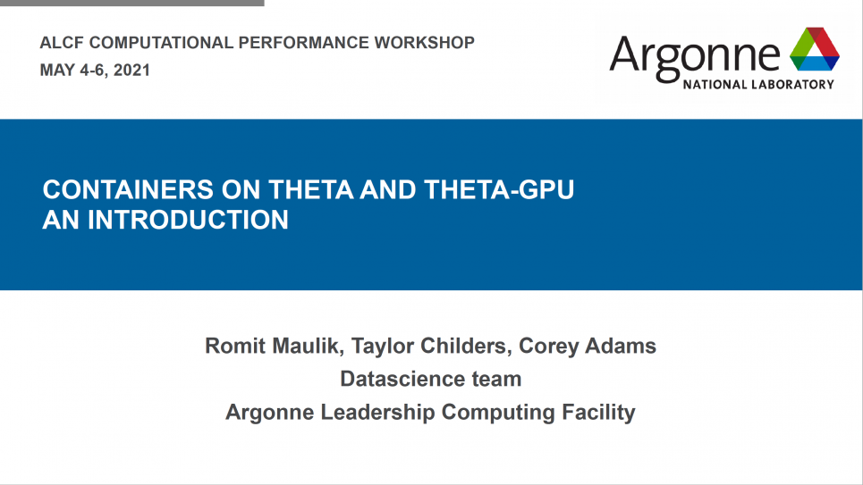 Containers on Theta and ThetaGPU an Introduction